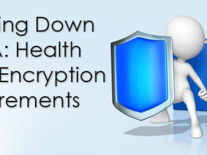 Breaking Down HIPAA: Health Data Encryption Requirements