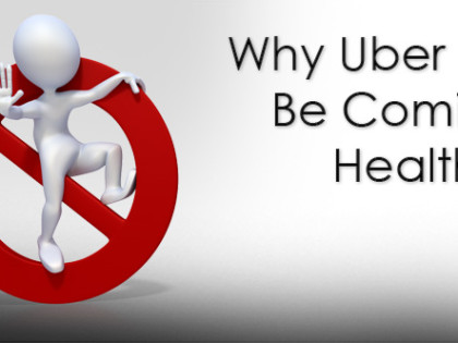 Why Uber Won't Be Coming To Healthcare