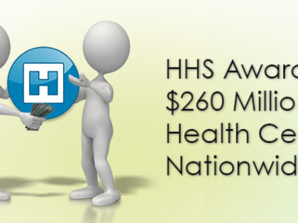 HHS Awards $260 Million to Health Centers Nationwide