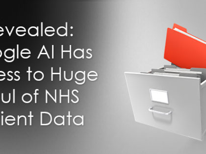 Revealed: Google AI Has Access to Huge Haul of NHS Patient Data