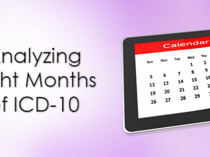 Analyzing Eight Months of ICD-10