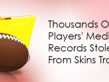 Thousands Of NFL Players' Medical Records Stolen From Skins Trainer