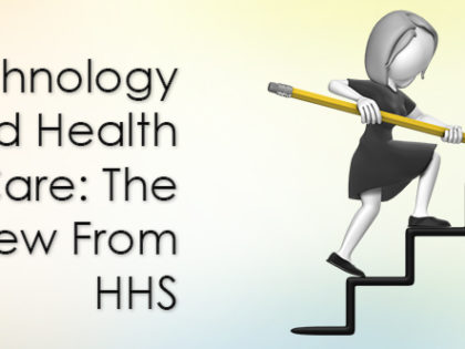 Technology and Health Care: The View From HHS