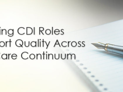 Evolving CDI Roles Support Quality Across the Care Continuum