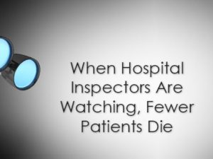 When Hospital Inspectors Are Watching, Fewer Patients Die