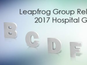 Leapfrog Group Releases 2017 Hospital Grades