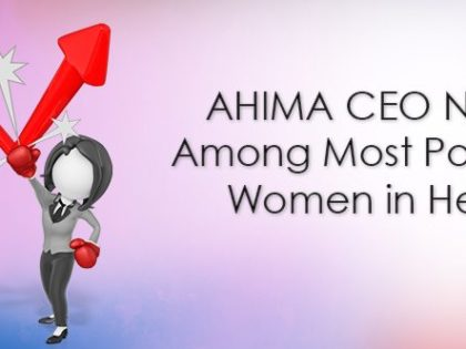 AHIMA CEO Named Among Most Powerful Women in Health IT