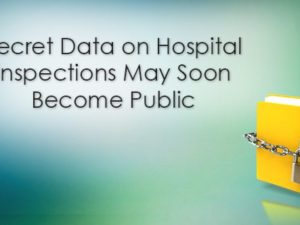 Secret Data on Hospital Inspections May Soon Become Public