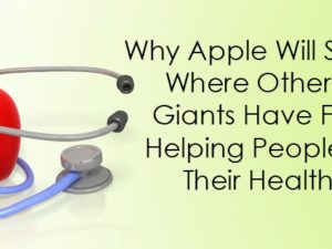Why Apple will succeed where other tech giants have failed: Helping people track their health info