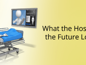 What the Hospitals of the Future Look Like