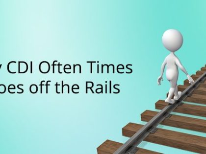 Why CDI Often Times Goes off the Rails
