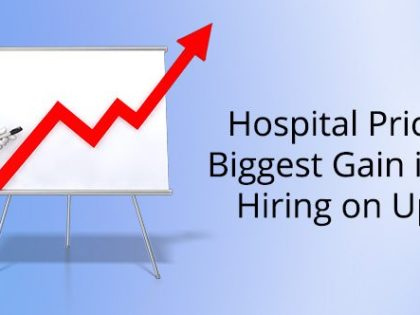 Hospital prices see biggest gain in years, hiring on upswing