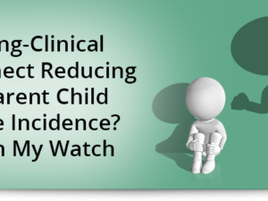 Coding-Clinical Disconnect Reducing Apparent Child Abuse Incidence? Not on My Watch