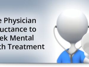 The physician reluctance to seek mental health treatment