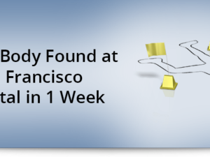 Second body found at San Francisco hospital in 1 week