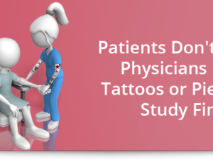 Patients don't care if physicians have tattoos or piercings, study finds