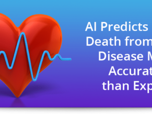 AI predicts risk of death from heart disease more accurately than experts