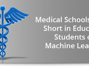 Medical schools falling short in educating students on machine learning
