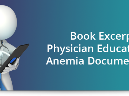 Book excerpt: Physician education on anemia documentation